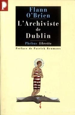 Larchiviste de Dublin Flann OBrien
