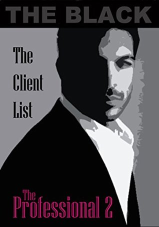The Professional 2: The Client List  by  The Black