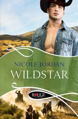 Wildstar: A Rouge Historical Romance  by  Nicole Jordan