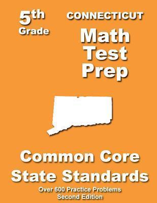 Connecticut 5th Grade Math Test Prep: Common Core Learning Standards Teachers Treasures