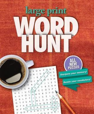 Large Print Word Hunt Volume 24: Copper Rug  by  Bill Mersereau