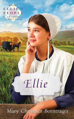 Rachel: A Sequel to Ellie and Rebecca Mary Christner Borntrager