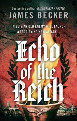 Echo of the Reich: A Chris Bronson Thriller  by  James Becker