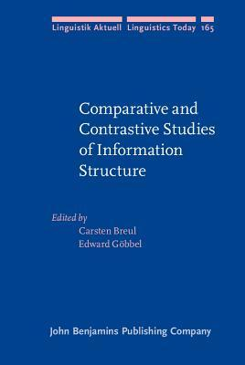 Comparative and Contrastive Studies of Information Structure  by  Carsten Breul