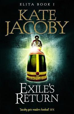 Exiles Return (The Books of Elita)  by  Kate Jacoby