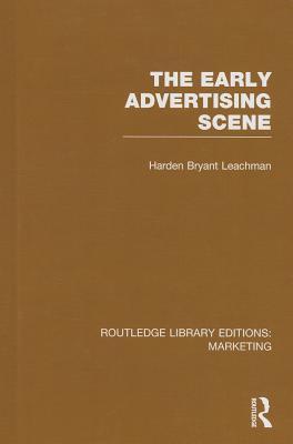 Early Advertising Scene  by  Harden B Leachman