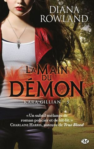 La main du démon (Kara Gillian, #5)  by  Diana Rowland