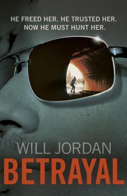 Betrayal: (Ryan Drake 3) Will Jordan