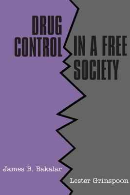 Drug Control in a Free Society Lester Grinspoon