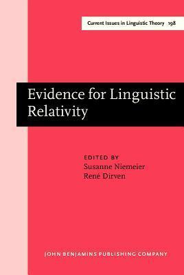 Evidence For Linguistic Relativity  by  Susanne Niemeier