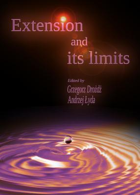 Extension and Its Limits  by  Grzegorz Drozdz