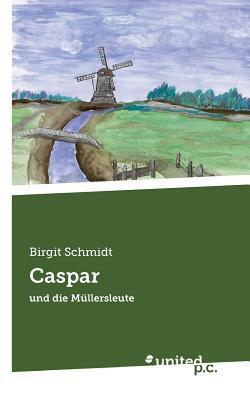 Caspar  by  Birgit Schmidt