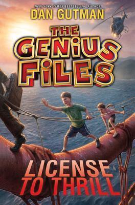 The Genius Files #5: License to Thrill Dan Gutman
