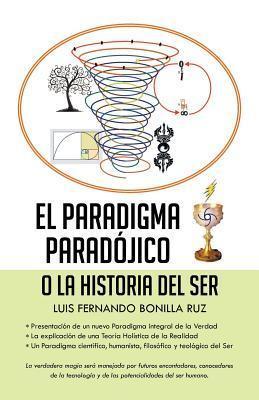 El Paradigma Paradojico Luis Fernando Bonilla Ruz