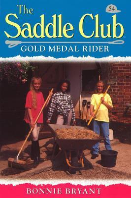 Saddle Club 54: Gold Medal Rider  by  Bonnie Bryant