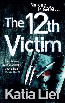 The 12th Victim  by  Katia Lief