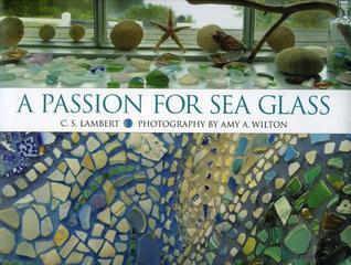Sea Glass Chronicles C S Lambert