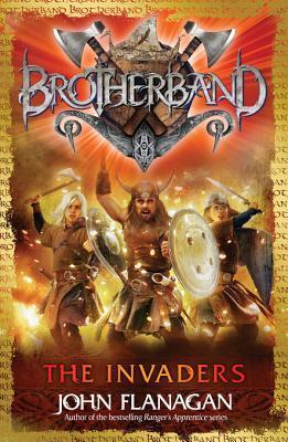 Brotherband: The Invaders: Book Two John Flanagan