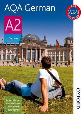 Aqa A2 German: Students Book (Aqa For A2)  by  Paul Shannon