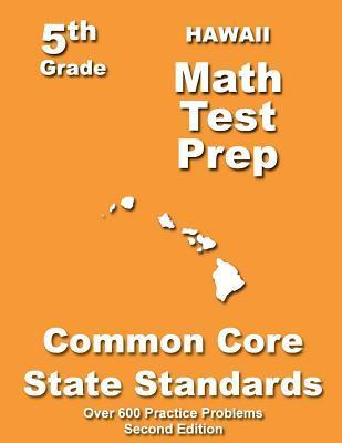Hawaii 5th Grade Math Test Prep: Common Core Learning Standards Teachers Treasures