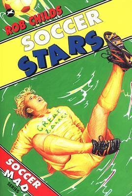 Soccer Stars  by  Rob Childs