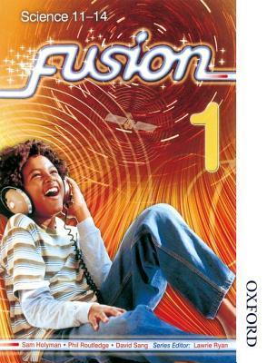 Fusion 1 Pupil Book  by  David Sang