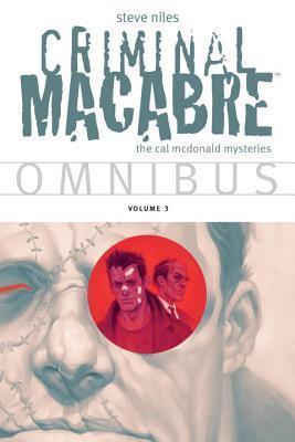 Criminal Macabre Omnibus  Volume 3 Steve Niles