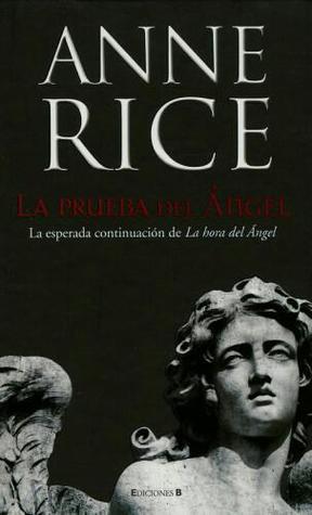 La Prueba del Ángel  by  Anne Rice
