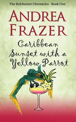 Caribbean Sunset with a Yellow Parrot Andrea Frazer