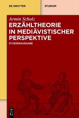 Erzahltheorie in Mediavistischer Perspektive  by  Armin Schulz
