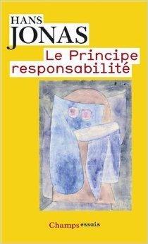 Le principe de responsabilité Hans Jonas