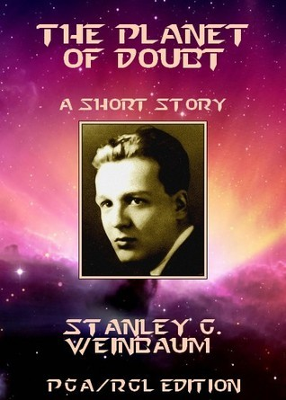 The Planet of Doubt  by  Stanley G. Weinbaum