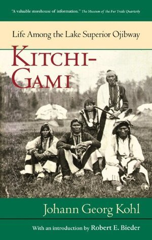 Kitchi-Gami (Borealis Books) Johann Georg Kohl