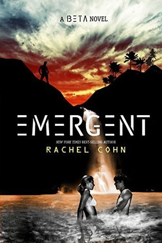 Emergent (A Beta Novel)  by  Rachel Cohn