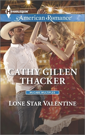 Lone Star Valentine  by  Cathy Gillen Thacker