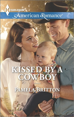 Kissed  by  a Cowboy by Pamela Britton