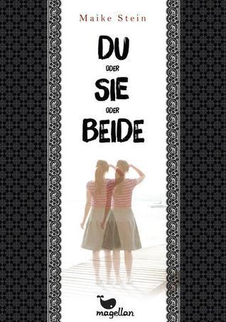 DU oder SIE oder BEIDE  by  Maike Stein
