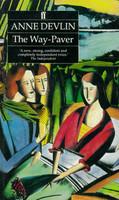 The Way-Paver Anne Devlin