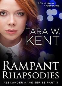 Ramp Phapsodies (Alexander Kane, #3) Tara W. Kent