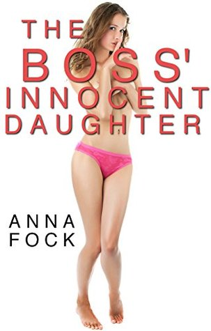 The Boss Innocent Daughter  by  Anna Fock