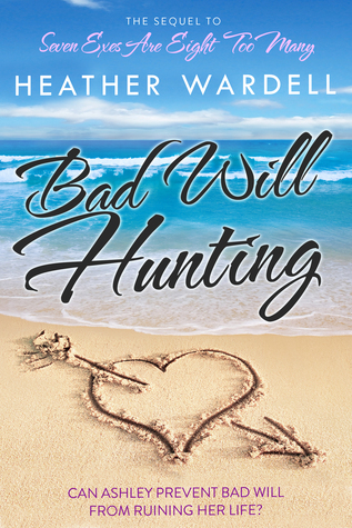 Bad Will Hunting (Seven Exes, #2)  by  Heather Wardell