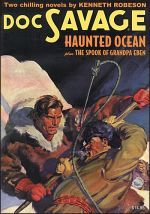 Doc Savage #77: Haunted Ocean & The Spook of Grandpa Eben  by  Kenneth Robeson