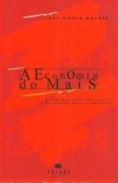 Economia do Mais  by  José Monir Nasser