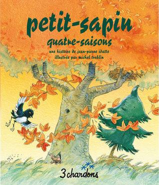 Petit-Sapin quatre-saison Jean-Pierre Idatte