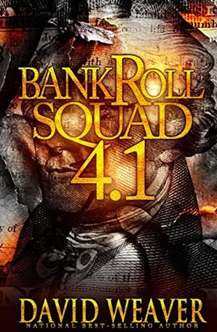 Bankroll Squad 4.1 David Weaver
