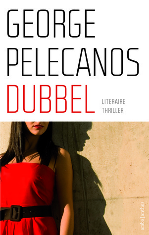 Dubbel  by  George Pelecanos