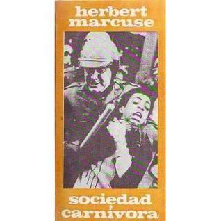 La sociedad carnívora  by  Herbert Marcuse