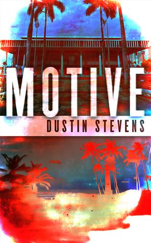 Motive Dustin Stevens