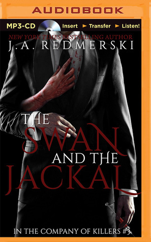 Swan and the Jackal, The  by  J.A. Redmerski