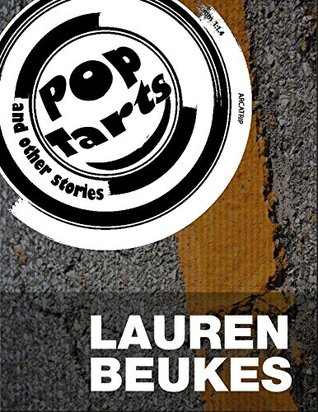 Pop Tarts and Other Stories  by  Lauren Beukes